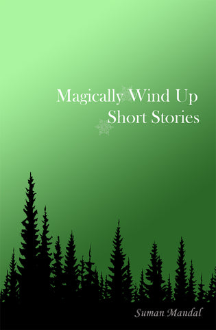 Magically Wind Up Short Stories