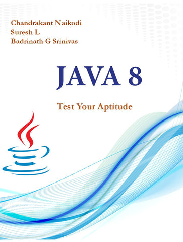 JAVA 8 : Test Your Aptitude