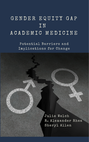 Gender Gap in Academic Medicine  - Potential Barriers and Implications for Change
