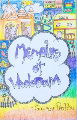 Memoirs Of Vadodara