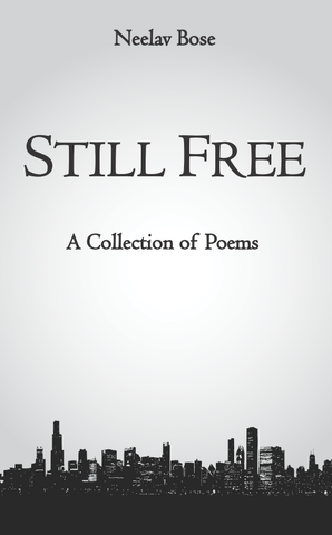 Still Free: A Collection of Poems