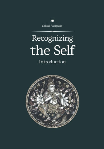 Recognizing the Self : Introduction