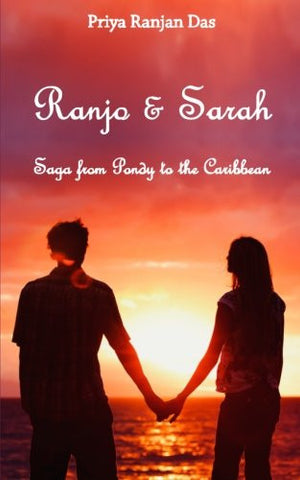 Ranjo and Sarah: Saga from Pondy to the Caribbean