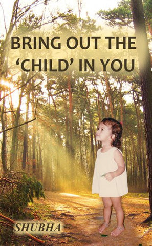 Bring Out The 'Child' In You