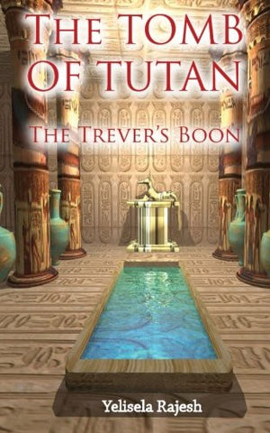 The Tomb of Tutan: The Trever's Boon