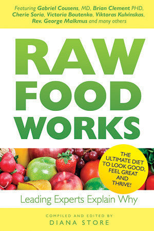 Raw Food Works Book
