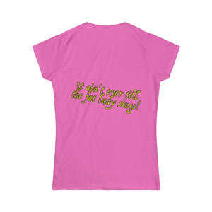 Fat Lady Singing T-Shirt - Scattando Verkleedhuis