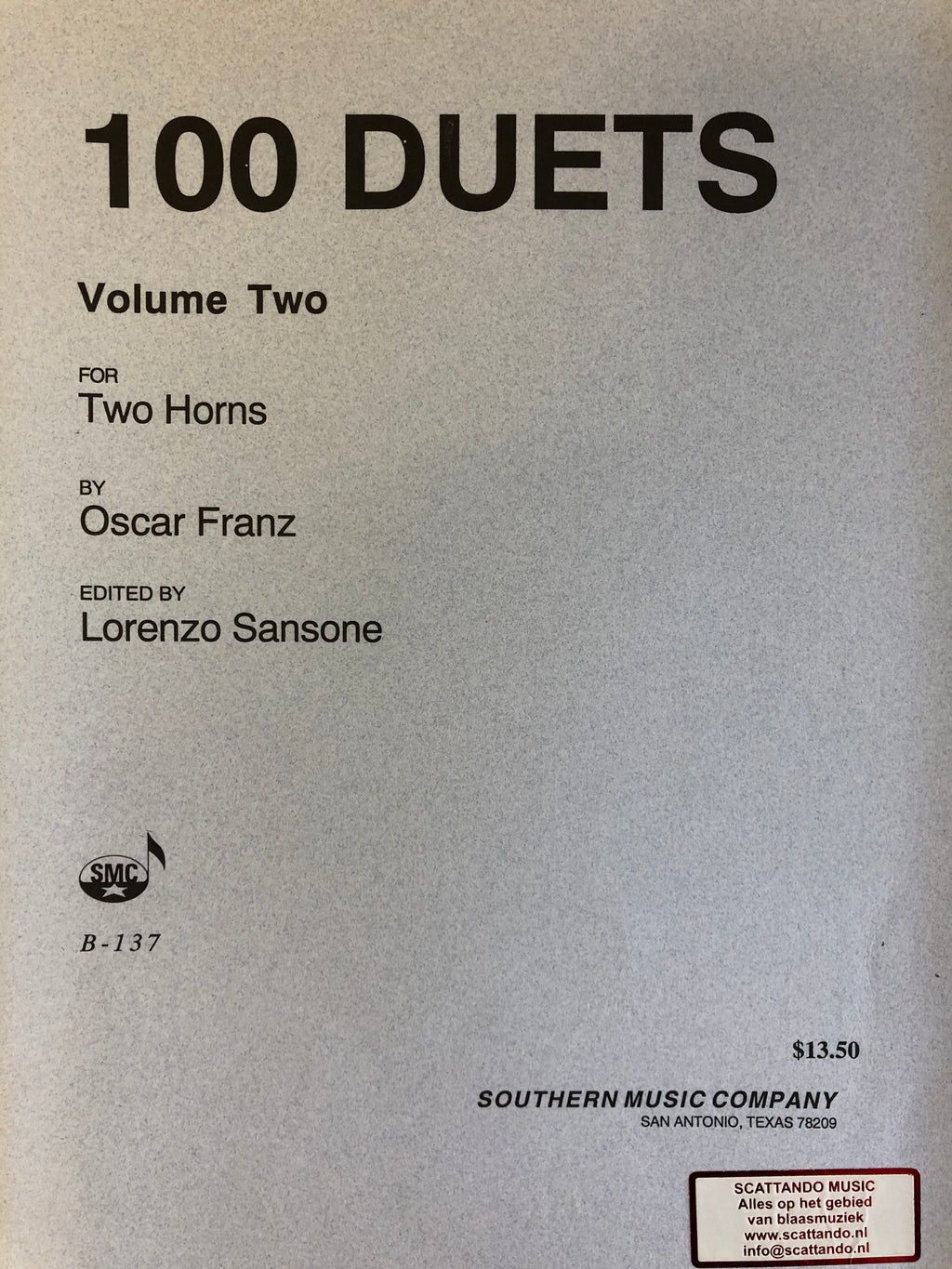 100 Duets for two horns, Volume 2, Franz - Scattando Verkleedhuis