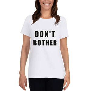T-Shirt Don't Bother - Scattando Verkleedhuis