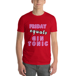 Friday Equals Gin Tonic Men's Short-Sleeve T-Shirt, gratis verzending! - Scattando Verkleedhuis