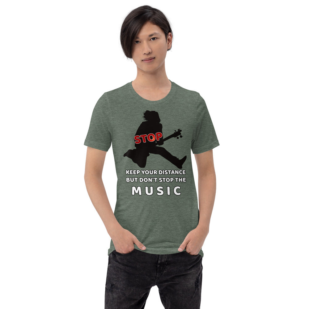 Keep Distance but don't stop the MUSIC, Short-Sleeve Unisex T-Shirt - Scattando Verkleedhuis