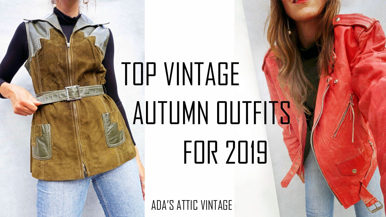 Vintage Autumn Outfit Ideas 2019