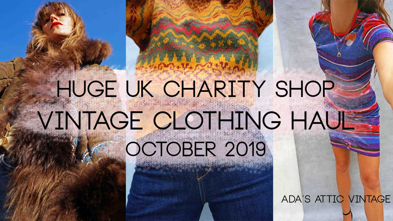 HUGE UK Charity Shop Vintage Clothing Haul - October 2019