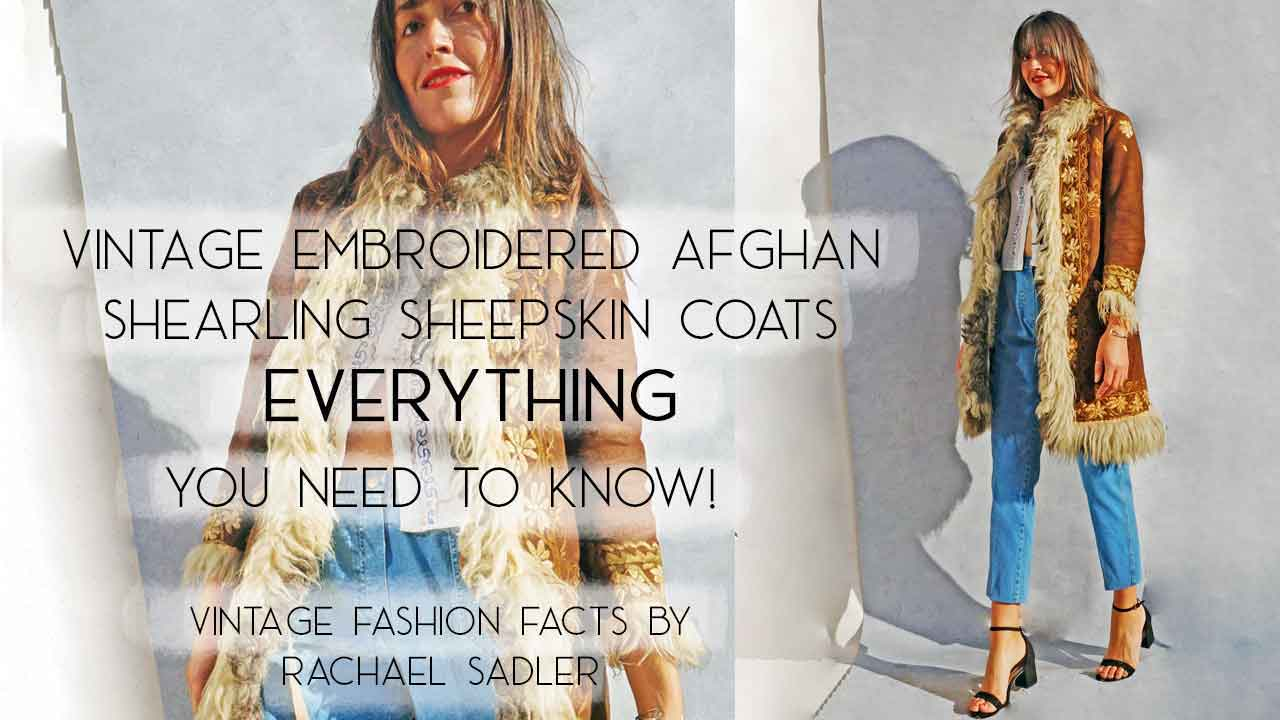 Every Thing You Need + Want To Know About Vintage Afghan Embroidered Coats