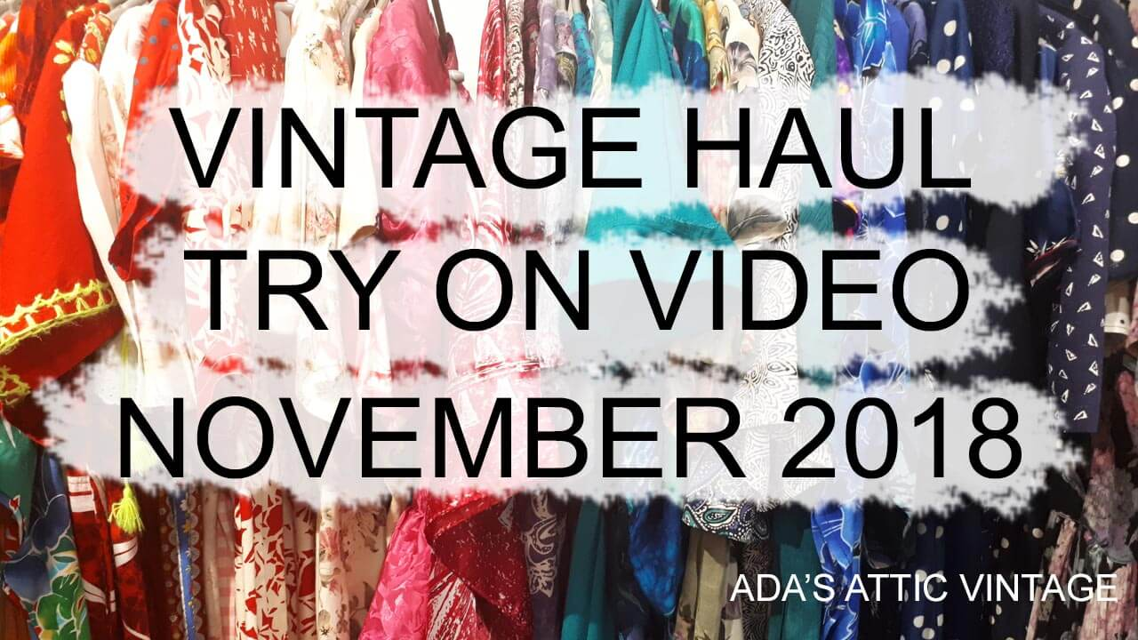 VINTAGE HAUL TRY ON NOVEMBER 2018