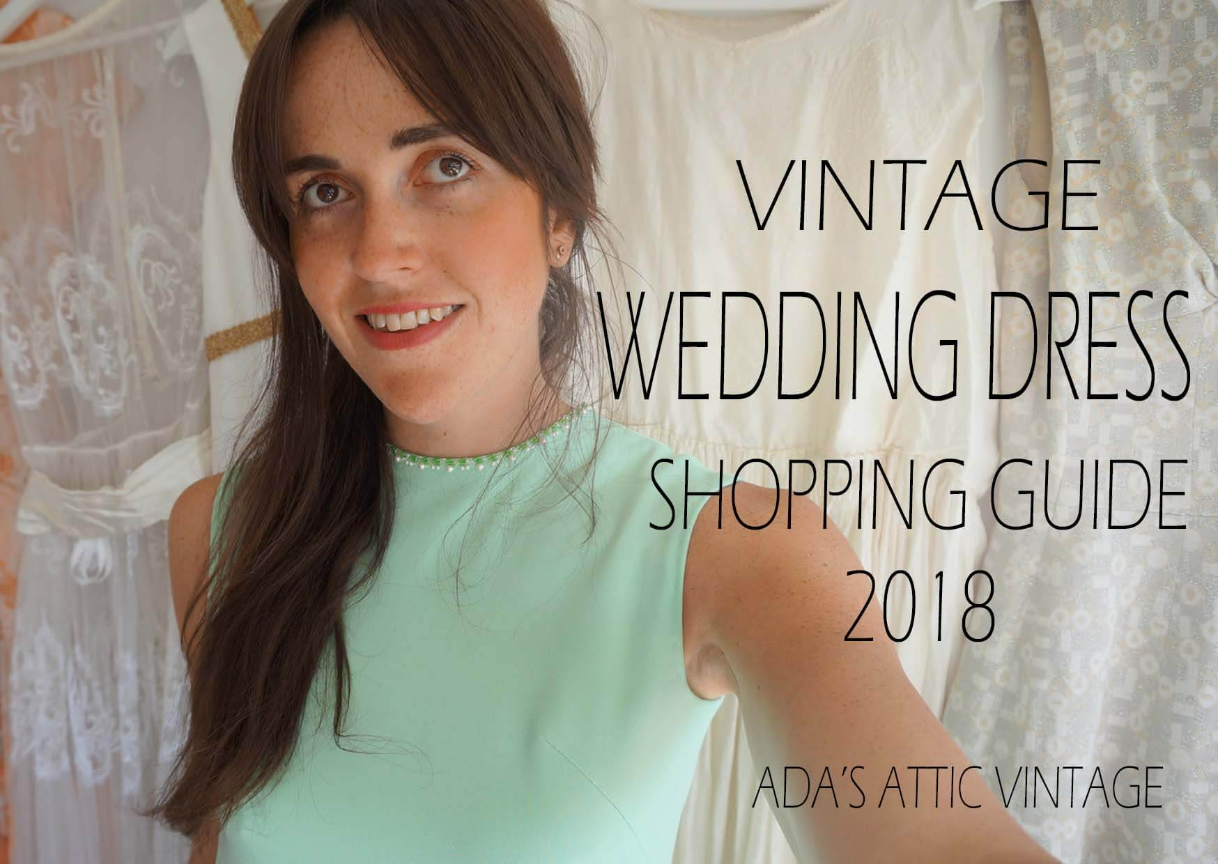Vintage Wedding Dress Shopping Guide