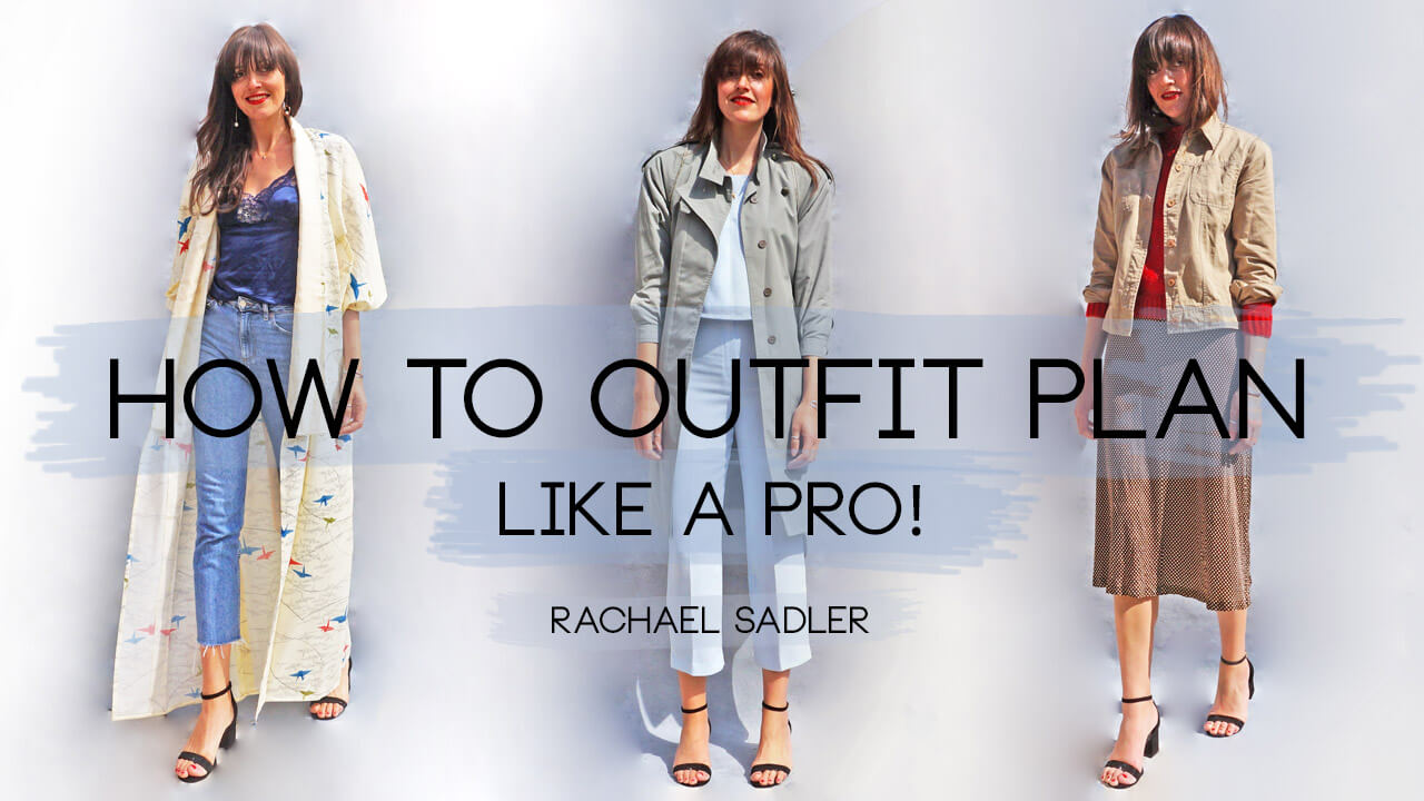 How To Outfit Plan - Easy Everyday Tips!