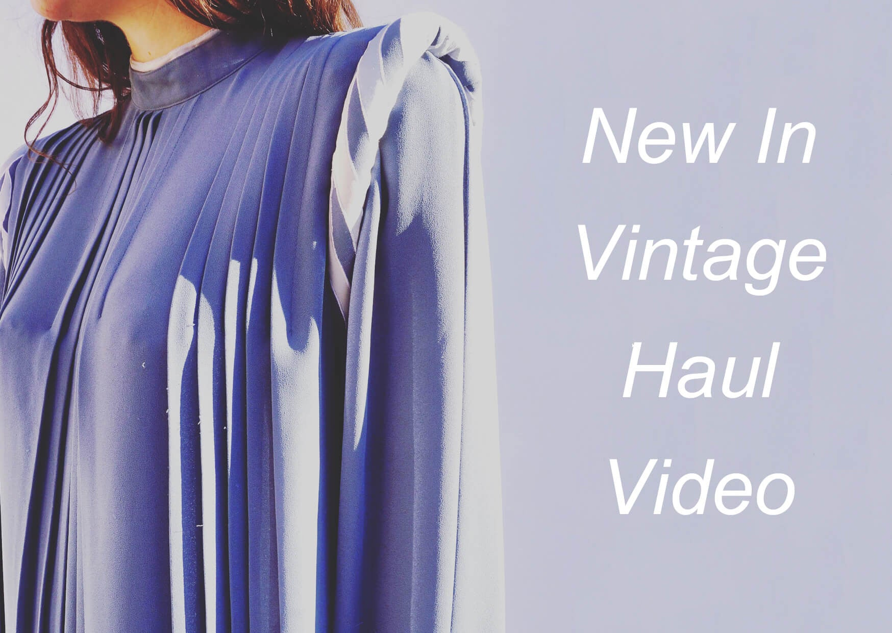 New In Vintage Shopping Haul Video
