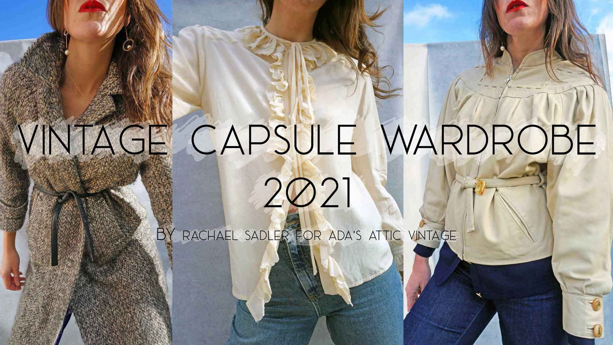 How To Create A Vintage Capsule Wardrobe 2021