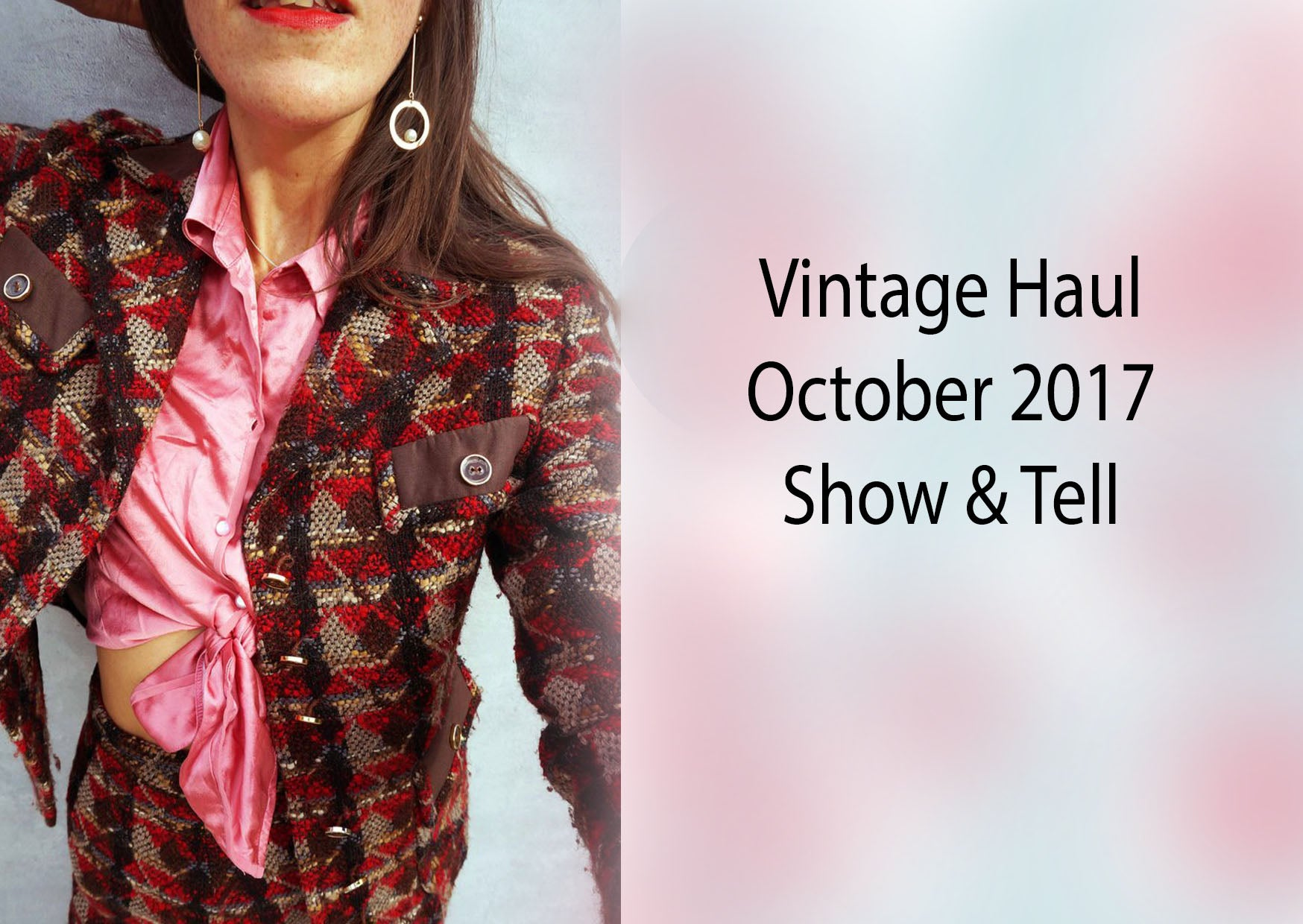 Vintage Haul October 2017- Show and Tell Video