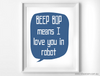 Beep Bop Means I Love You in Robot - Wiggles Piggles  - 1