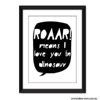 ROAAR Means I love you in Dinosaur Print - Wiggles Piggles  - 2