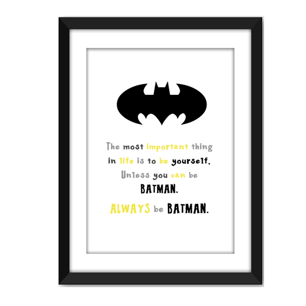 Always Be Batman - Coloured Print - Wiggles Piggles