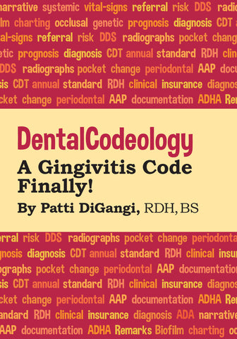 A Gingivitis Code Finally! - Save 40% become Dental Codeologist Member (prime)