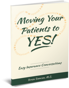 Moving Your Patients to YES! by Teresa Duncan