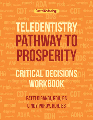 Teledentistry Pathway to Prosperity Critical Choices Full Size Workbook