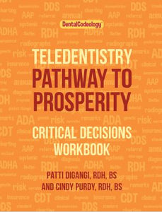 [DCM] Teledentistry Pathway to Prosperity Critical Choices eBook