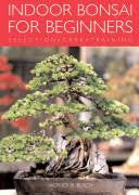 Indoor Bonsai For Beginners