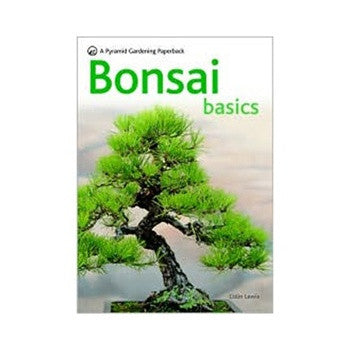 Bonsai Basics by Colin Lewis
