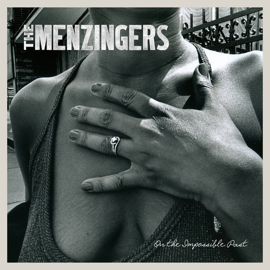 THE MENZINGERS 'On The Impossible Past' LP