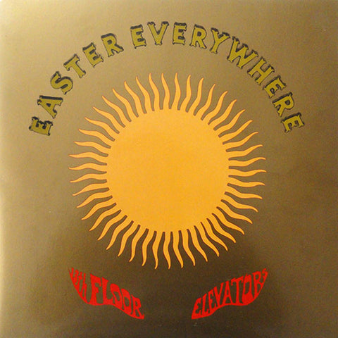 13TH FLOOR ELEVATORS 'Easter Everywhere' LP