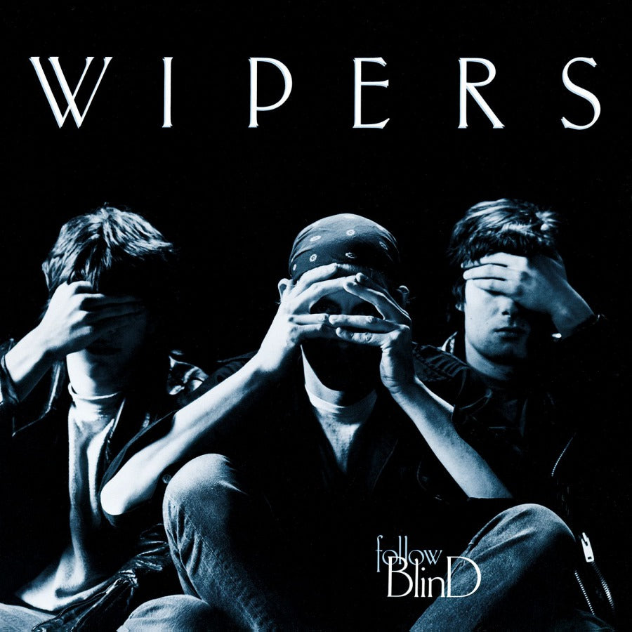 WIPERS 'Follow Blind' LP