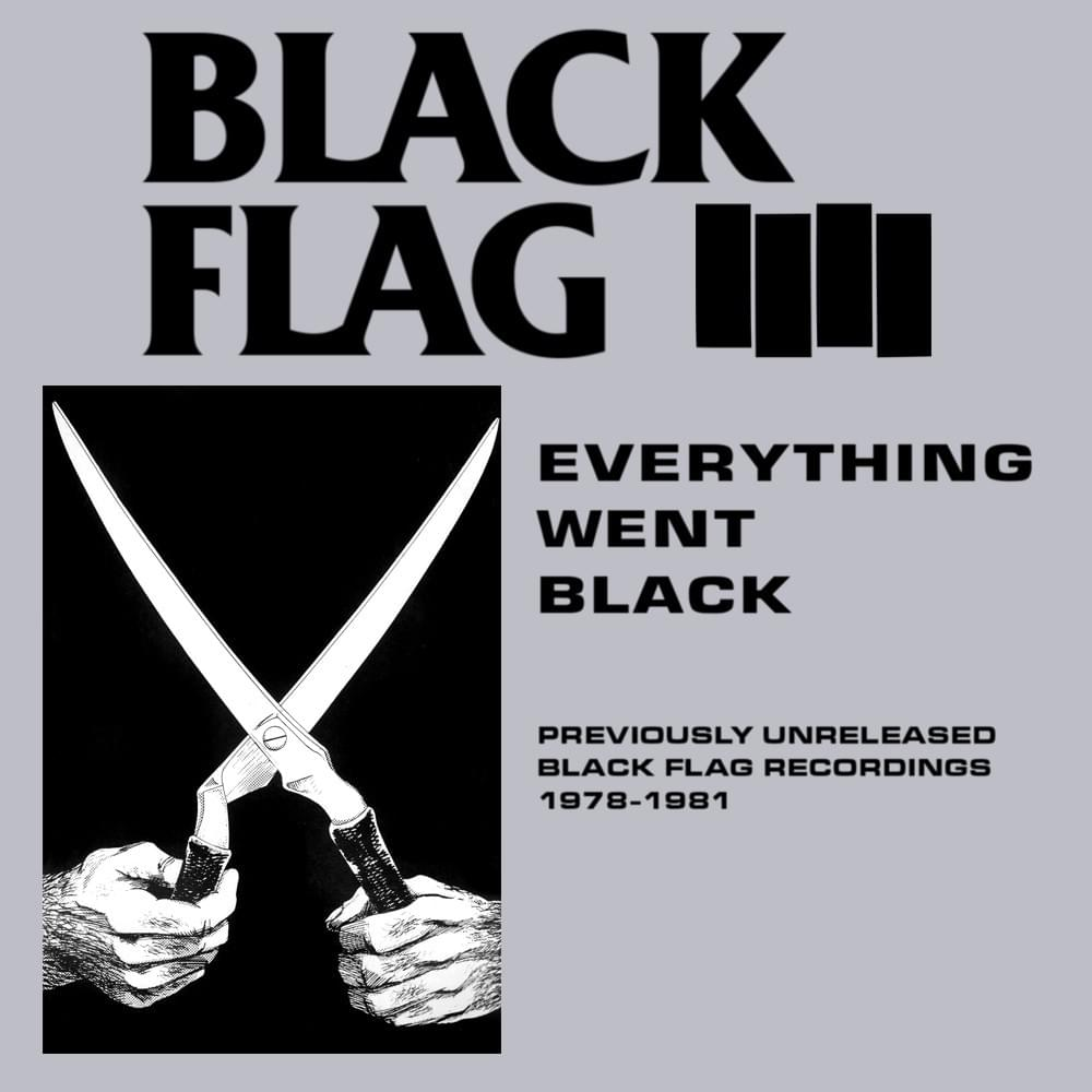 BLACK FLAG 'Everything Went Black' LP
