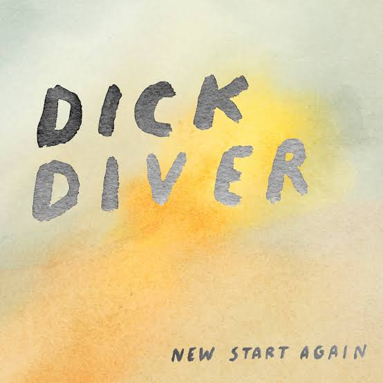 DICK DIVER - 'New Start Again' LP