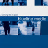 BLUELINE MEDIC 'A Working Title In Green' LP