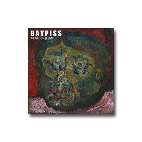 BATPISS 'Rest In Piss' CD