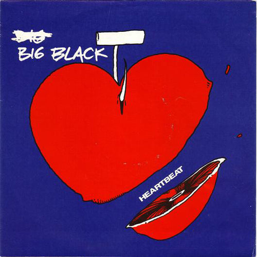 BIG BLACK 'Heartbeat' 7""