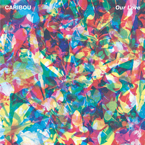 CARIBOU 'Our Love' LP