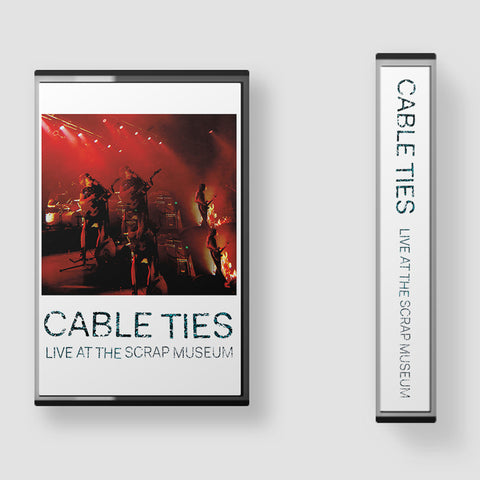 CABLE TIES 'Live At The Scrap Museum' Cassette