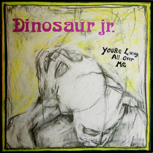 DINOSAUR Jr 'You're Living All Over Me' LP