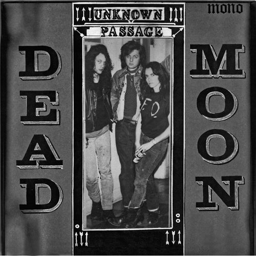 DEAD MOON 'Unknown Passage' LP