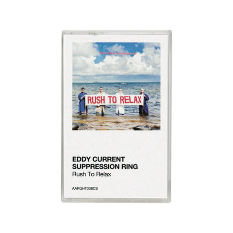 EDDY CURRENT SUPPRESSION RING 'Rush To Relax' Cassette Tape