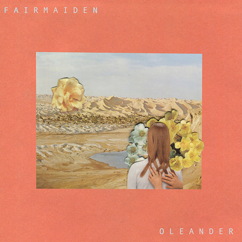 FAIR MAIDEN 'Oleander' LP