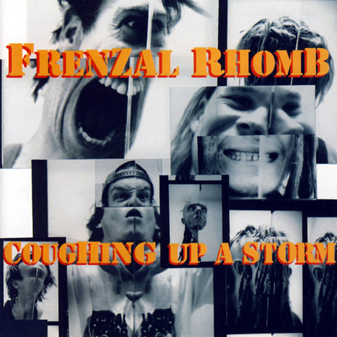 FRENZAL RHOMB 'Coughing Up A Storm' LP