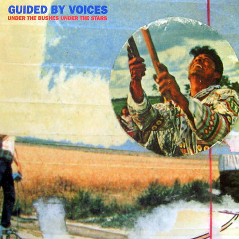 GUIDED BY VOICES 'Under The Bushes Under The Stars' LP