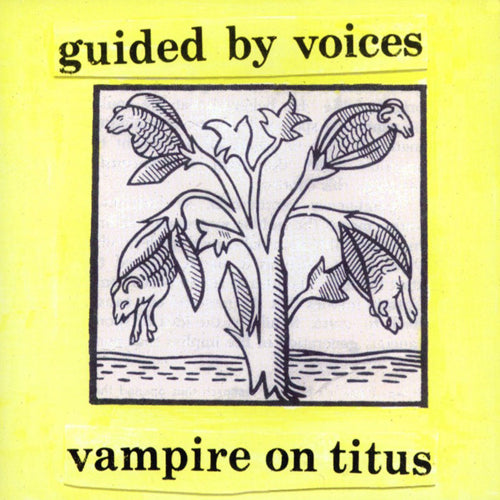 GUIDED BY VOICES 'Vampire On Titus' LP